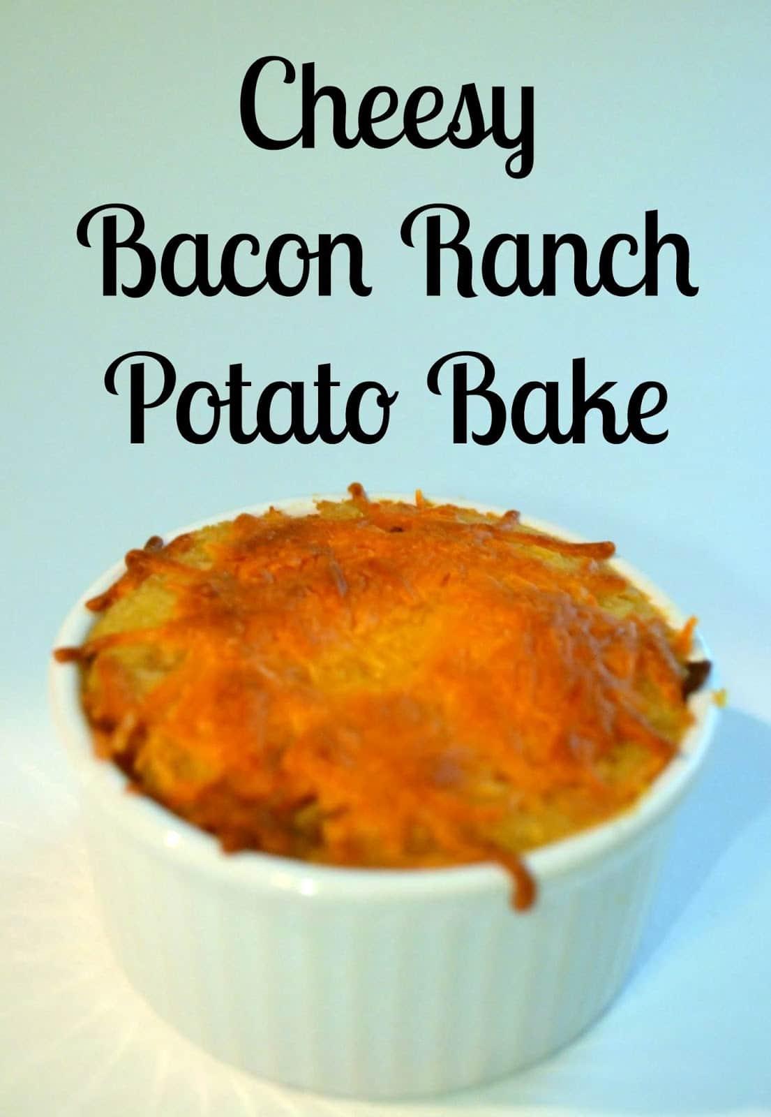 Recipes} Thanksgiving Cheesy Bacon Ranch Potato Bake and Oatmeal ...