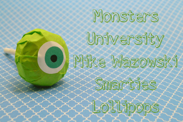 Monsters University, Mike Wazowski, Smarties, Lollipops, Craft, DIY