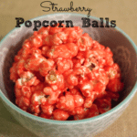 {Recipe} Strawberry Popcorn Balls (Or any other flavor, for that matter…)