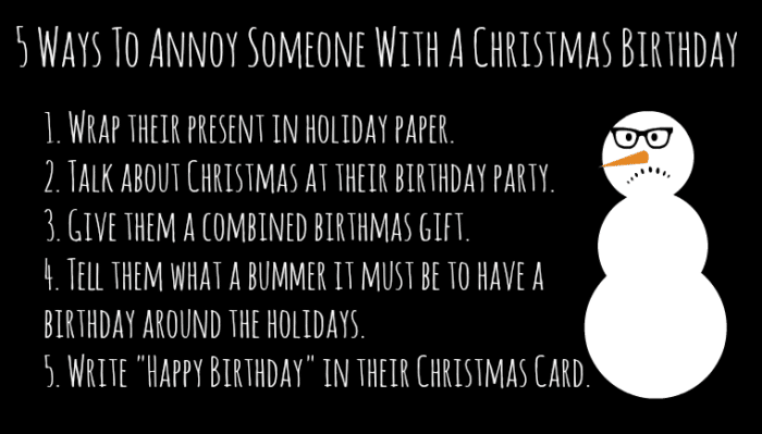 5 Ways To Annoy Someone With A Christmas Birthday #shop