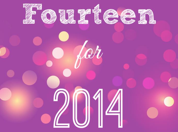 Fourteen for 2014