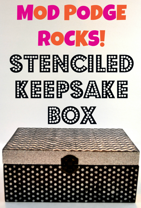 Mod Podge Rocks Stenciled Keepsake Box