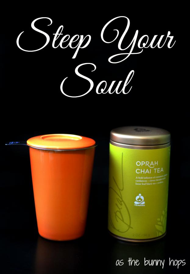 Steep Your Soul - Oprah Chai Tea