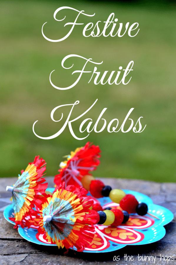 Festive Fruit Kabobs