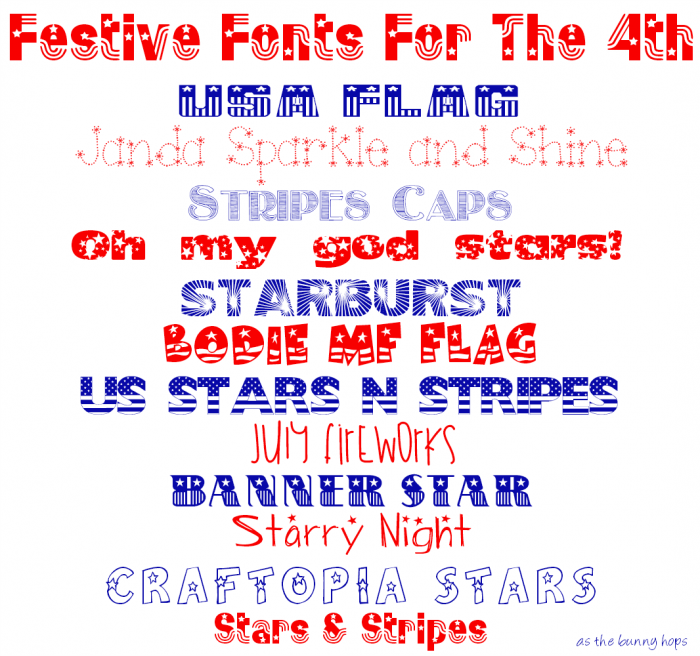 Festive Fonts for 4th of July Projects! All free for personal use!