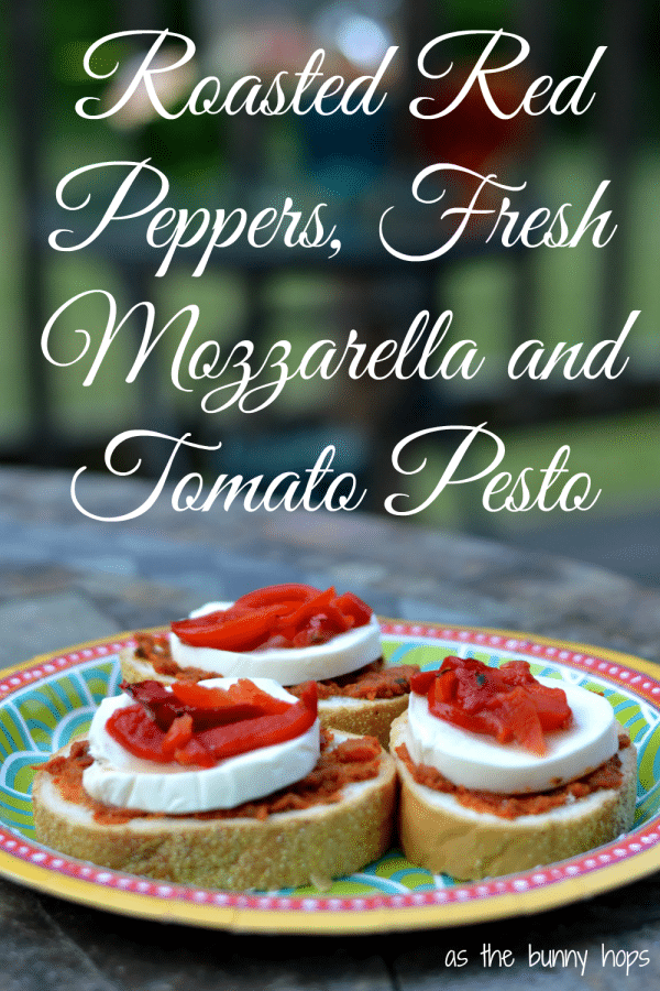 Roasted Red Peppers, Fresh Mozzarella and Tomato Pesto Bread Bites
