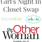 The Other Woman Release Girl's Night In Closet Swap