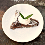 {Recipe} Flourless Chocolate Soufflé Cake