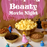 Easy Sleeping Beauty Party Plan-Giving Movie Night A Princess Makeover