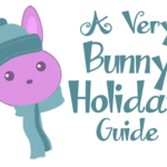 A Very Bunny Holiday Guide {2014}