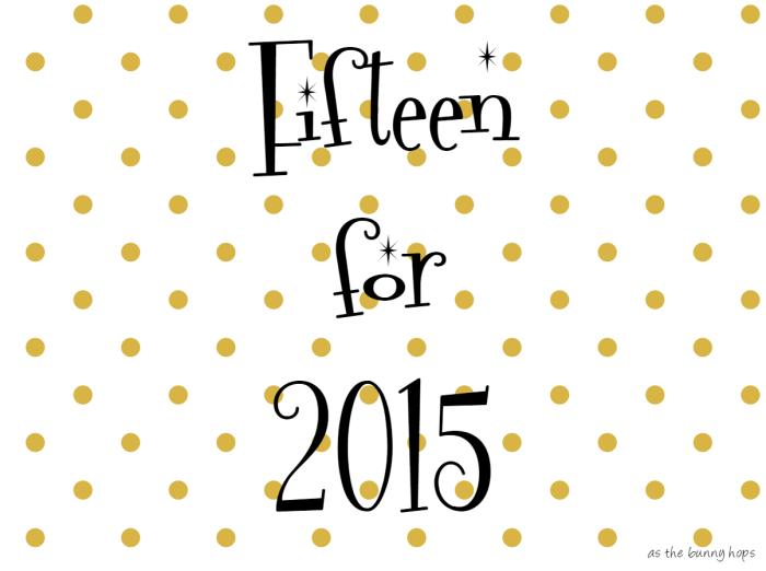 Fifteen for Fifteen