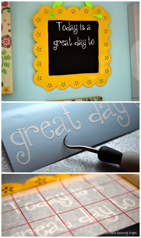 "It's so easy to make a ""great day to"" chalkboard with your Silhouette!"