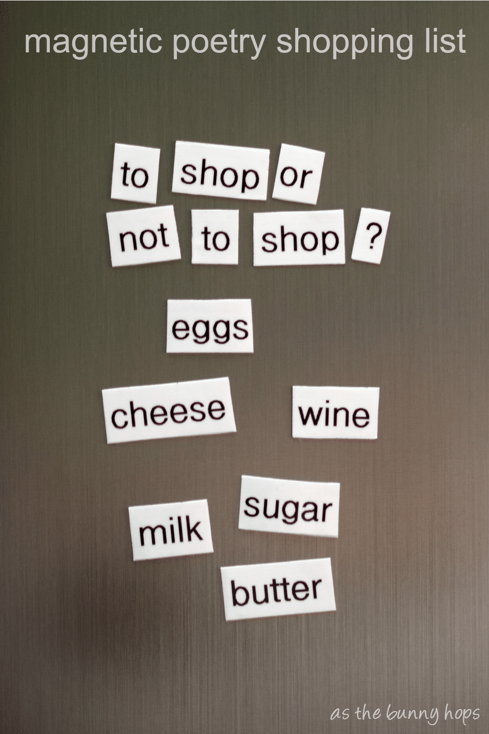 You Ll Love This Easy To Make Diy Magnetic Poetry Style Ping List