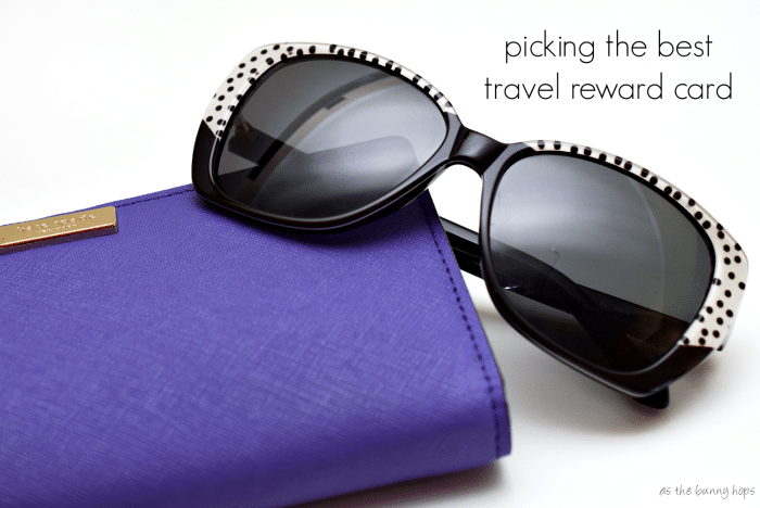 Tips for picking the best travel rewards credit card for you!