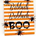 Bibbidi Bobbidi Boo Halloween Art with Printable and Cut File
