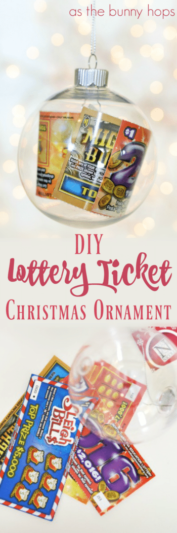 You know that person who it is impossible to find a gift for every year? Give them a DIY lottery ticket ornament-it's festive and fun!