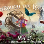 Alice Through The Looking Glass: New Trailer and Posters
