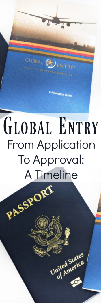 For global entry here s the complete timeline from start to finish