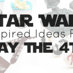 Star Wars-Inspired Ideas: May The 4th Be With You