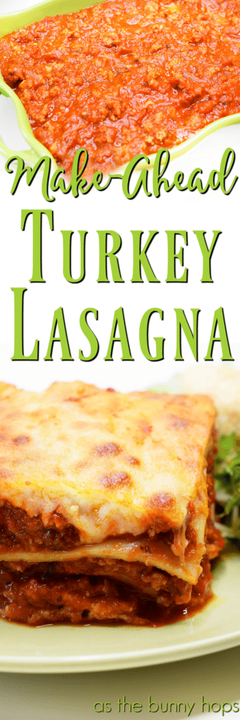 Dinner is solved on those busy school nights with this easy make-ahead turkey lasagna!