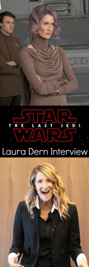 Laura Dern shares the enduring legacy of the Star Wars franchise, and what The Last Jedi will mean to a new generation of little girls.