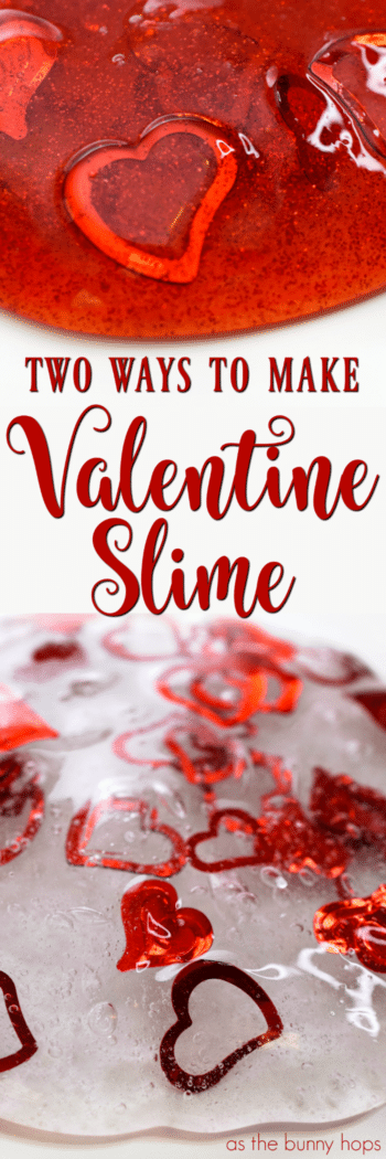Why have one version of Valentine Slime when you can just as easily make two! Easy slime idea perfect for your Valentine's Day celebration!